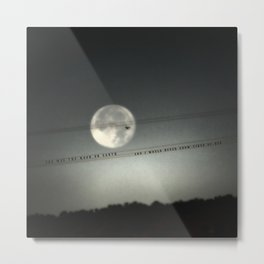 She Was the Moon on Earth Metal Print