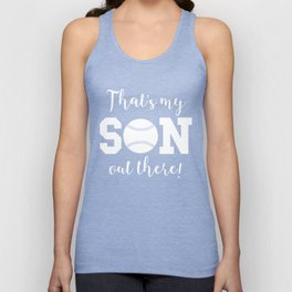 That's My Son Out There Baseball Parent Unisex Tank Top