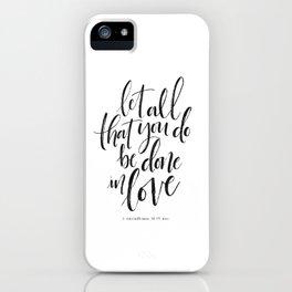 Done in Love iPhone Case