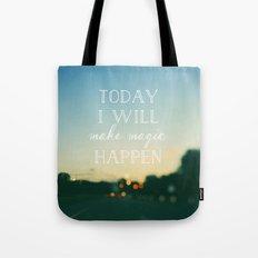 Today I Will Make Magic Tote Bag