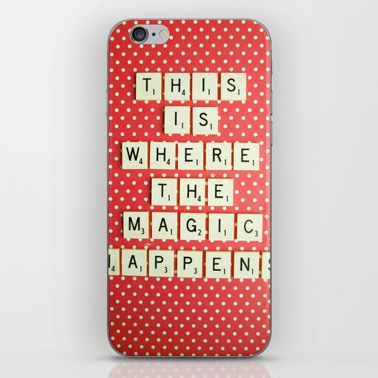 This is Where The Magic Happens iPhone & iPod Skin