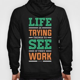 Lab No. 4 Life Is Trying to Ray Bradbury Life Inspirational Quote Hoody