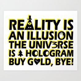 Buy Gold, Bye! Art Print
