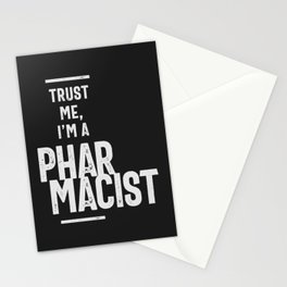 Trust Me, I'm a Pharmacist Stationery Cards