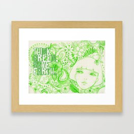Think Green, Save Earth Framed Art Print