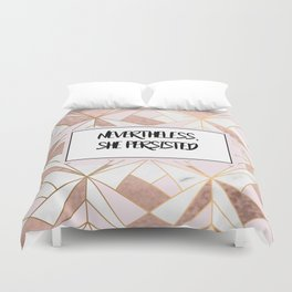 Nevertheless she persisted - rose gold marble geo Duvet Cover