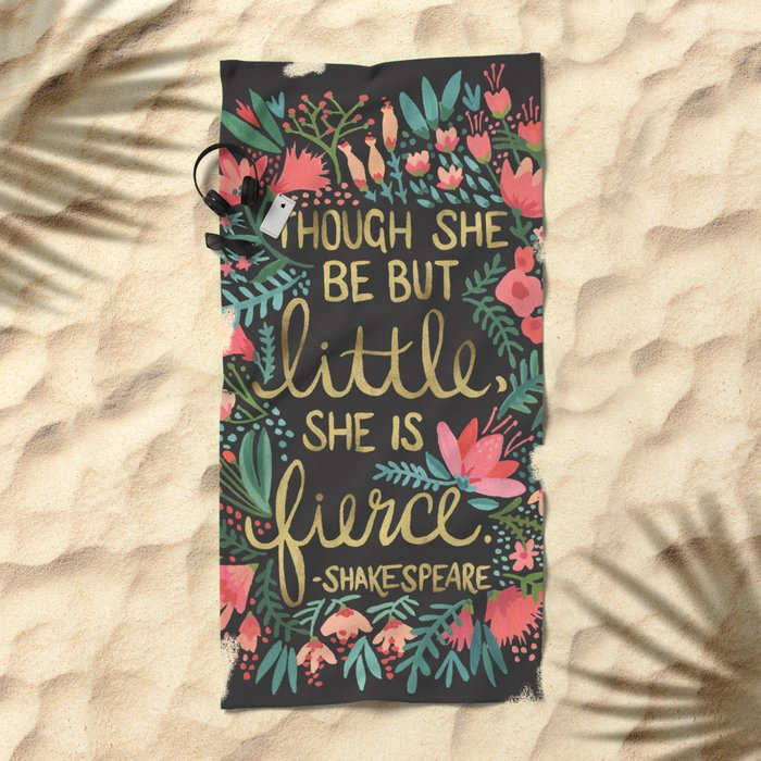 Little & Fierce on Charcoal Beach Towel