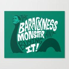 Barackness Monster Canvas Print