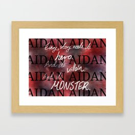 Every story needs its... Framed Art Print