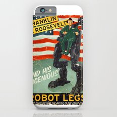 Franklin D. Roosevelt and his Amazing Robot Legs.... Slim Case iPhone 6s