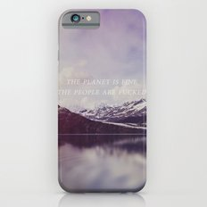 The Planet is Fine iPhone 6s Slim Case