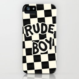 RUDE BOY iPhone Case