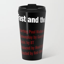 The Fast and the Furious cast & crew Travel Mug