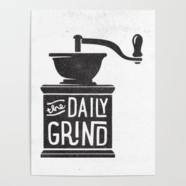DAILY GRIND Poster
