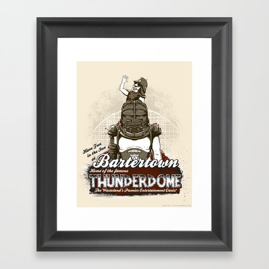 Visit Bartertown! Framed Art Print