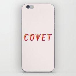 Covet iPhone Skin