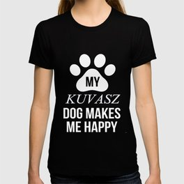 My Kuvasz Makes Me Happy T-shirt