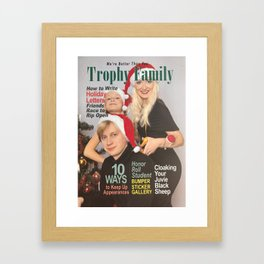 Trophy Family Magazine Parody Cover Framed Art Print