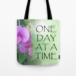 One Day at a Time Sweet Peas Tote Bag