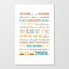 On Children: Kahlil Gibran Quote Typography Print Canvas Print