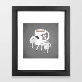 Good Dads Drink Coffee Framed Art Print