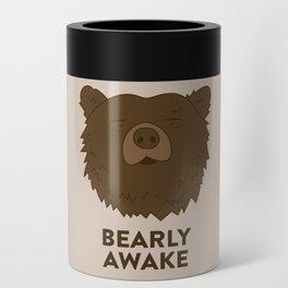 BEARLY AWAKE Can Cooler