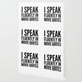 I SPEAK FLUENTLY IN MOVIE QUOTES Wallpaper