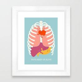 Hugs keep us alive Framed Art Print