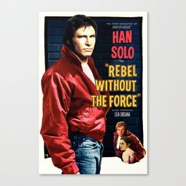 Rebel Without the Force Canvas Print