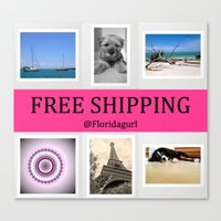 free shipping Canvas Prints featuring Free Shipping* by floridagurl