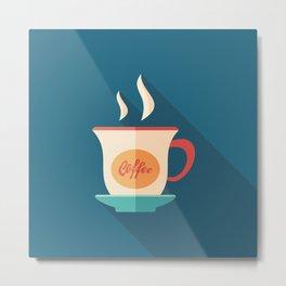 Cup of Coffee Metal Print