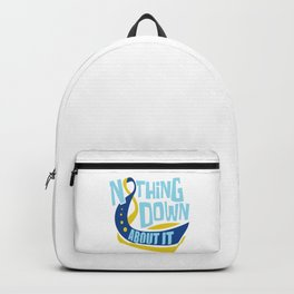 Down Syndrome Awareness Support Trisomy 21 Gift Backpack