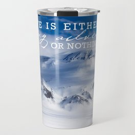Life is either a daring adventure or nothing at all. ICELAND (Helen Keller Quote) Travel Mug