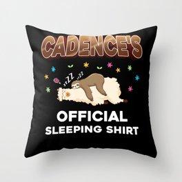 Cadence Name Gift Sleeping Shirt Sleep Napping Throw Pillow