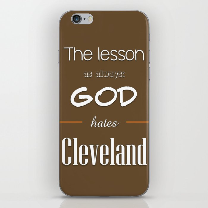 God Hates Cleveland iPhone Skin