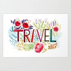 Travel more Art Print