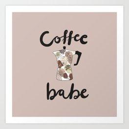 coffee babe Art Print