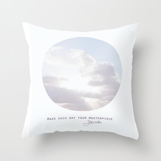 Make Each Day Your Masterpiece I Throw Pillow