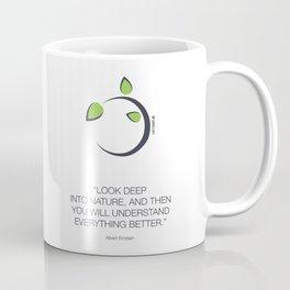 Look Deep Into Nature Coffee Mug