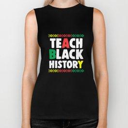 Teach Black History Month Teacher African Pride Apparel Gift Biker Tank