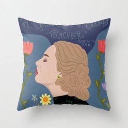 A Garden is a Grand Teacher Throw Pillow