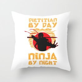 Dietetian by day, ninja by night export 02 (2) Throw Pillow