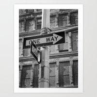 ONE WAY Art Print