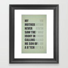 Son of a B*TCH Framed Art Print