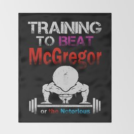 Training to beat the notorious Throw Blanket