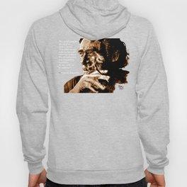Charles Bukowski - quote - sepia Hoody
