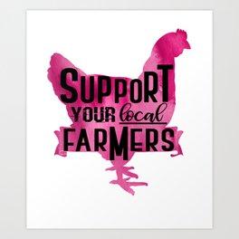 Purple Chicken Support your Local Farmer Ranch Farm Design Art Print