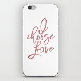 I choose love rose | pink watercolor Women's march iPhone Skin