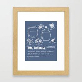 Chia porridge recipe Framed Art Print