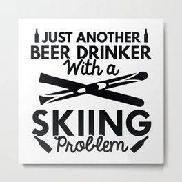 Beer Drinker Skiing Metal Print